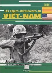Les-armes-americaines-au-vietnam1.jpg
